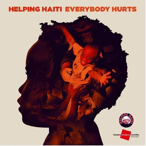 Everybody Hurts - Haiti relief single