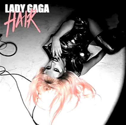 lady gaga hair coverlandia. hours and we#39;ll get Hair!