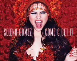 selena-gomez-come-and-get-it-single-cover