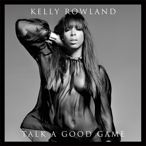 Kelly Rowland Sizzles On 'Talk A Good Game' Album Cover
