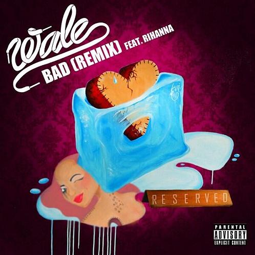 wale rihanna bad remix